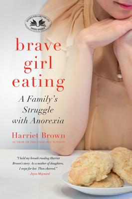 Brave Girl Eating By Brown, Harriet